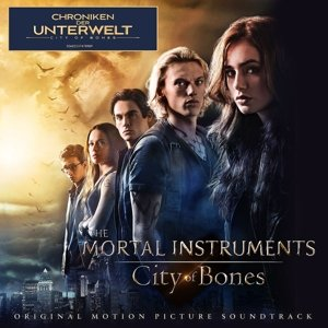 Chroniken der Unterwelt - City of Bones. Original Soundtrack