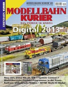 Modellbahn-Kurier 40: Digital 2013