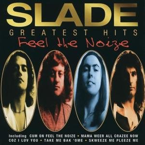 Feel The Noize/Very Best Of Slade