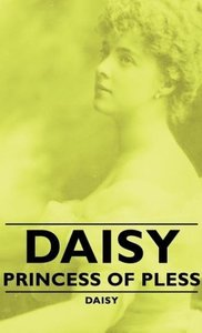 Daisy - Princess of Pless