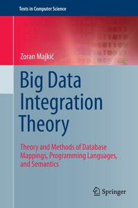 Big Data Integration Theory