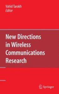New Directions in Wireless Communications Research