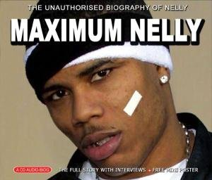 Maximum Nelly
