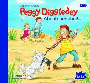 Peggy Diggledey. Abenteuer ahoi!