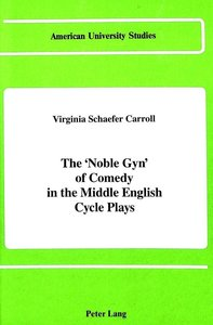 The «Noble Gyn» of Comedy in the Middle English Cycle Plays