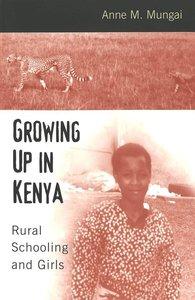 Growing Up in Kenya