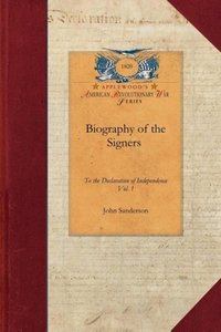 Biography of the Signers V1