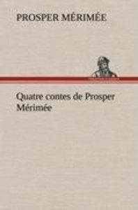 Quatre contes de Prosper Mérimée