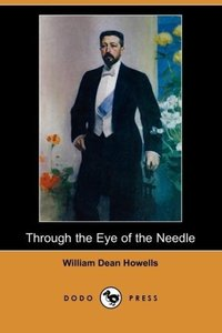 Through the Eye of the Needle (Dodo Press)