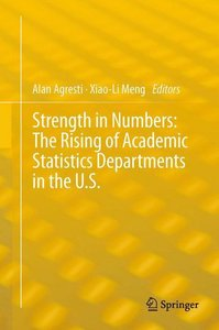 Strength in Numbers: The Rising of Academic Statistics Departmen