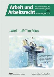 """Work - Life"" im Fokus"