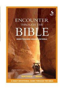 Encounter through the Bible - Matthew - Mark