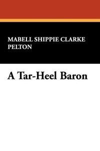 A Tar-Heel Baron