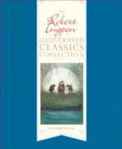 The Robert Ingpen Illustrated Classics Collection