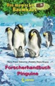 Das magische Baumhaus. Forscherhandbuch Pinguine