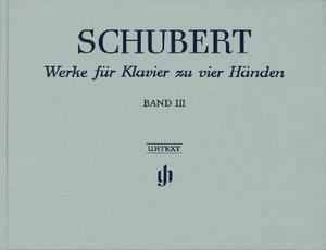 Werke für Klavier zu vier Händen Band III