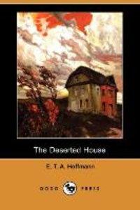The Deserted House (Dodo Press)