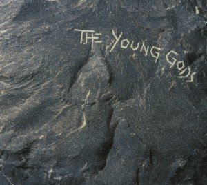 The Young Gods (Deluxe Edition)