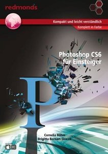Photoshop CS6 für Einsteiger
