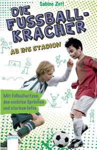 Die Fußballkracher (2). Ab ins Stadion
