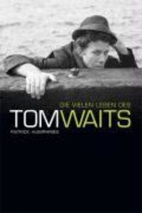 Tom Waits - The Many Lives Of