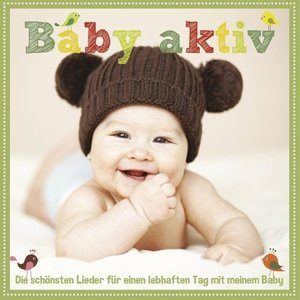 Baby Aktiv-D.S.Lieder F.E.Lebhaften Tag M.M.Baby