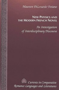New Physics and the Modern French Novel