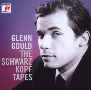Glenn Gould: The Schwarzkopf Tapes
