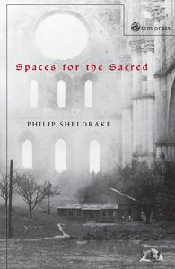 Spaces for the Sacred: Place, Memory and Identity