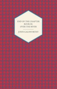 End of the Chapter - Book III - Over the River