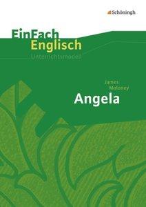 EinFach Englisch Unterrichtsmodelle. James Moloney: Angela