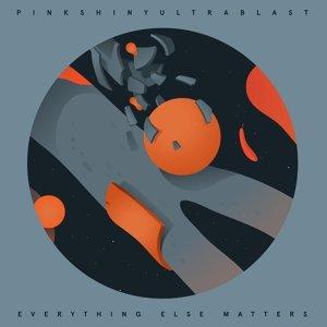 Everything Else Matters (Lim.Ed./Col.Vinyl)