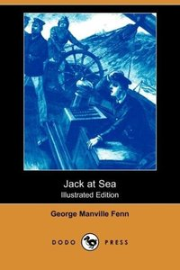 Jack at Sea (Illustrated Edition) (Dodo Press)