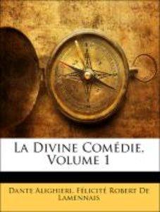 La Divine Comédie, Volume 1