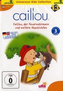 Caillou 13/DVD (...der Feuerwehrmann u.a.)