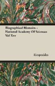 Biographical Memoirs - National Academy of Sciences Vol XXV