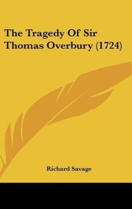 The Tragedy Of Sir Thomas Overbury (1724)