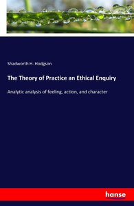 The Theory of Practice an Ethical Enquiry