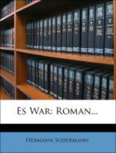 Es War: Roman...