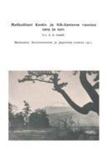 Matkoiltani Keski- ja Itä-Aasiassa vuosina 1909 ja 1911