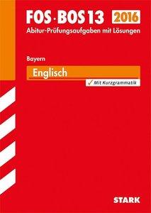 Abschluss-Prüfungen Englisch FOS / BOS 13 / 2015 Fach-/Berufsobe