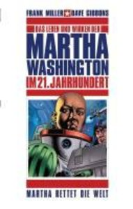 Martha Washington 03: Martha rettet die Welt