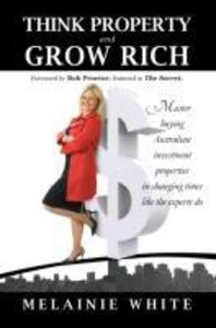Think Property and Grow Rich