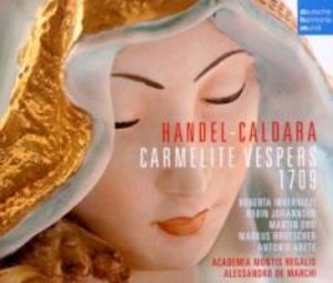 Händel-Caldara: Karmeliter Vesper 1709