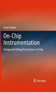 On-Chip Instrumentation