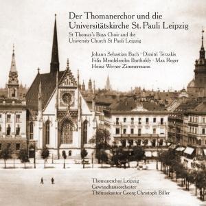 Der Thomanerchor Und Die Univers.-Kirche