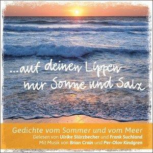 Auf deinen Lippen nur Sonne und Salz