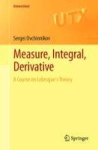 Measure, Integral, Derivative