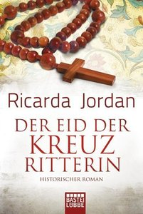 Jordan, R: Eid der Kreuzritterin