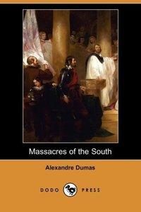 Massacres of the South (Dodo Press)